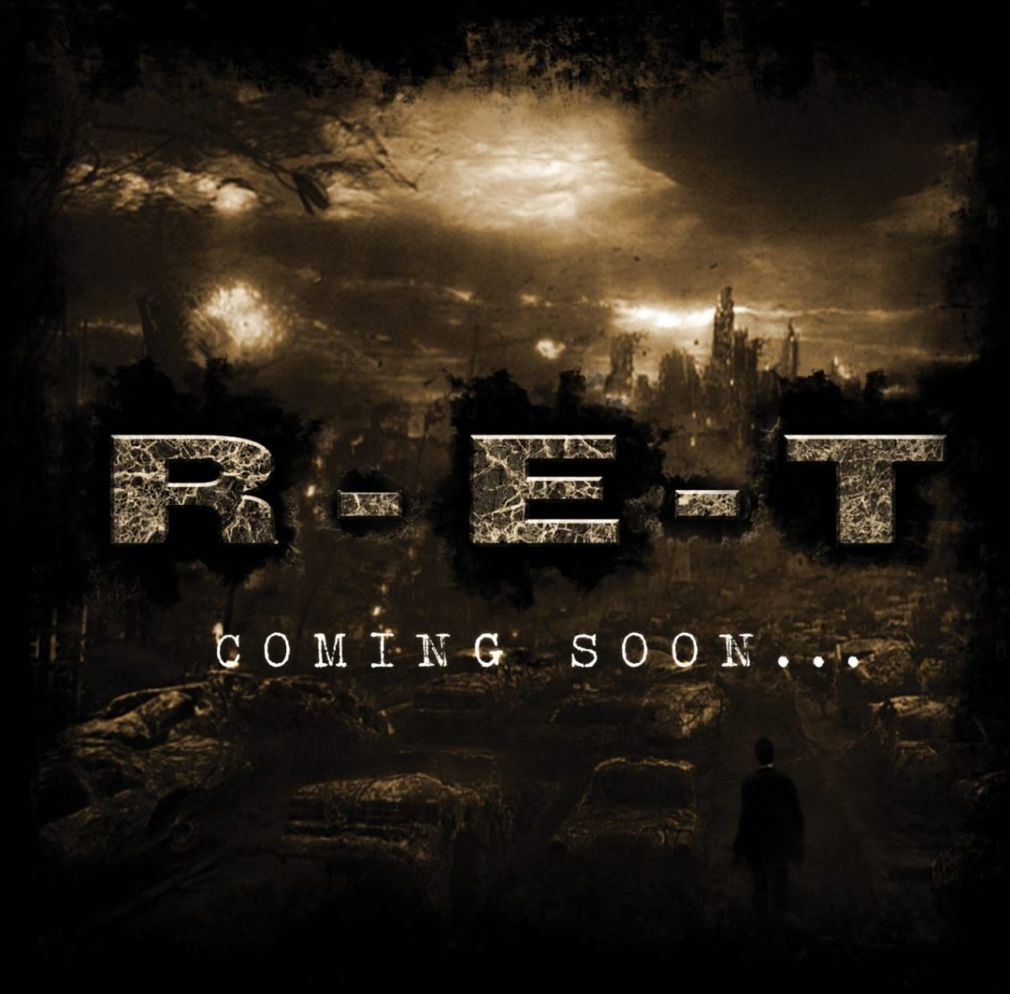 R-E-T – Coming Soon…