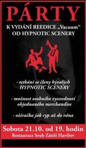 PÁRTY U PŘÍLEŽITOSTI VYDÁNÍ REEDICE HYPNOTIC SCENERY